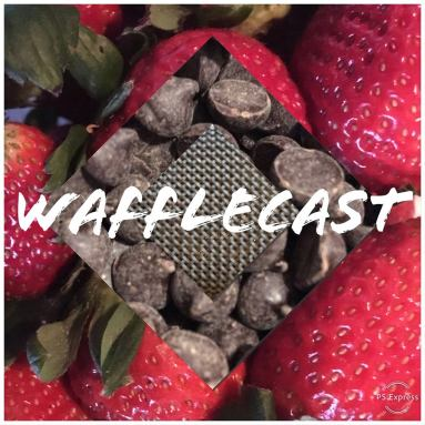 wafflecast